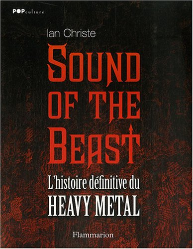 Sound of the Beast : L'histoire définitive du Heavy  Metal