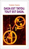 Dada est tatou, tout est dada