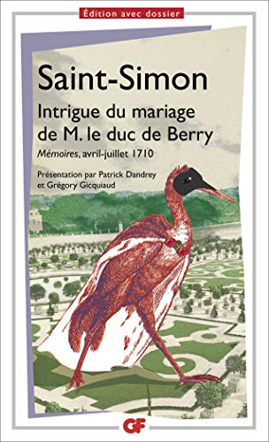 Intrigue du mariage de M. le duc de Berry