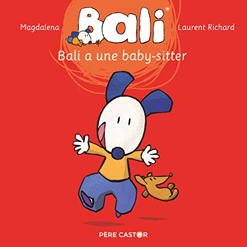Bali, Tome 3 : Bali a une baby-sitter
