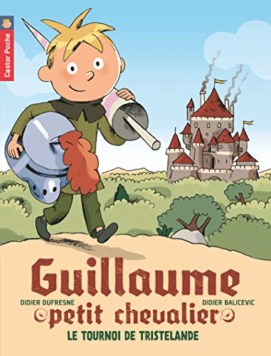 Guillaume petit chevalier, Tome 1