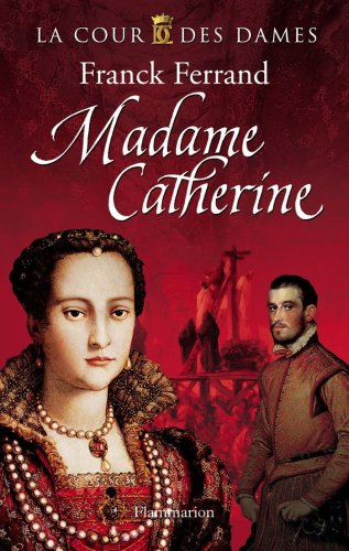 Madame Catherine |