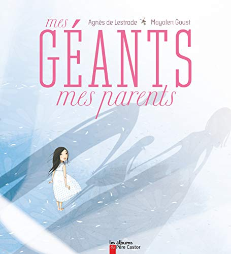 Mes géants mes parents