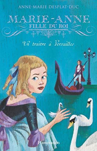 Marie-Anne, fille du roi, Tome 2