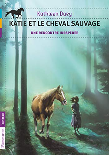 Katie et le cheval sauvage, Tome 1