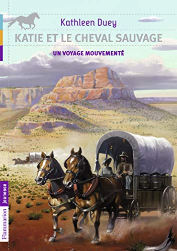 Katie et le cheval sauvage, Tome 2