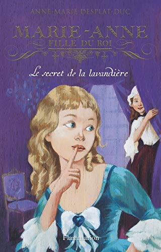 Marie-Anne, fille du roi, Tome 3