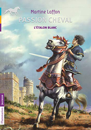 Passion cheval : L'étalon blanc