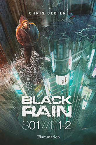 Black Rain Saison 1, Tomes 1 et 2 : L'Inside ; The Lost Room