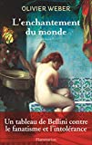 enchantement-du-monde-(L')-:-roman