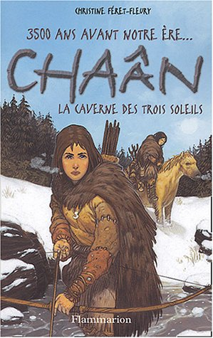 Chaan la chasseresse, tome 2