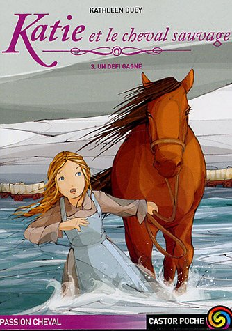 Katie et le cheval sauvage, Tome 3