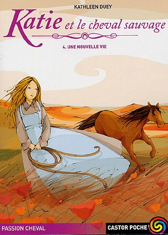 Katie et le cheval sauvage, Tome 4