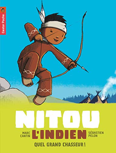 Nitou l'Indien, Tome 1