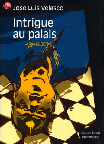 Intrigue au palais