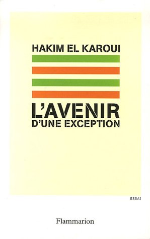 L'avenir d'une exception