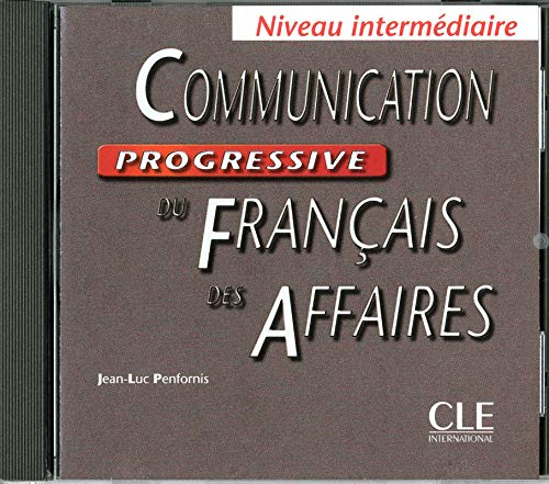 Communication Progressive du Français des Affairesniveau Intermediaire CD Audio