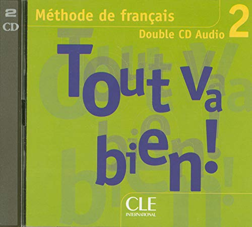Tout Va Bien! Level 2 Classroom CD