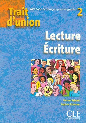 Trait d'union 2 Lecture Ecriture