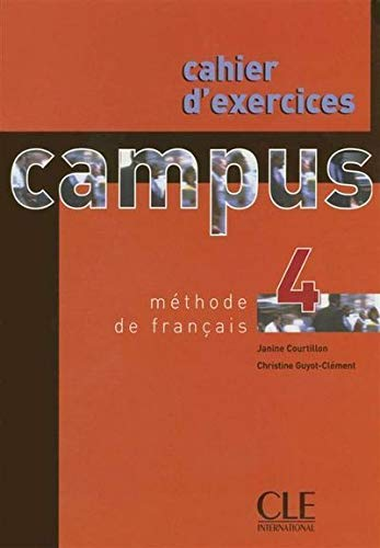 Campus 4 : Cahier d'exercices