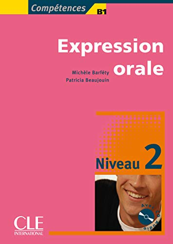 Expression orale Niveau 2 (1CD audio)