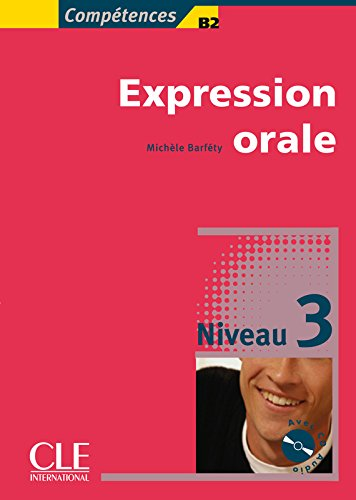 Expression orale Niveau 3 (1CD audio)