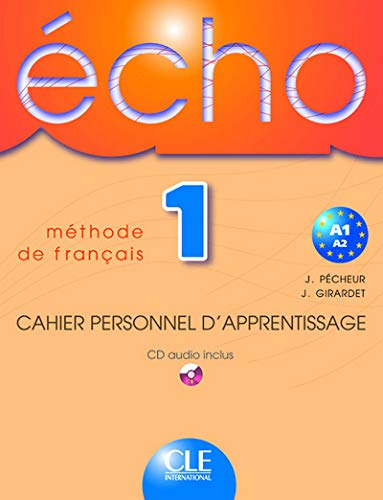 ECHO NIVEAU 1 CAHIER PERSONNEL D'APPRENTISSAGE + CD AUDIO