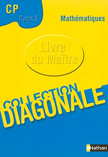 Diagonale Maths CP Cycle 2 Livre du Maitre