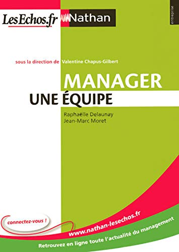 Manager une Equipe (Nathan/les Echos)