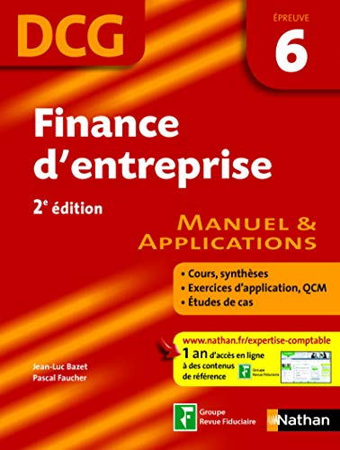 DCG Epreuve 6 : Finance d'entreprise - Manuel & Applications
