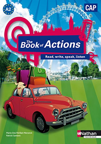 Anglais CAP The Book of Actions : A2 programme 2009