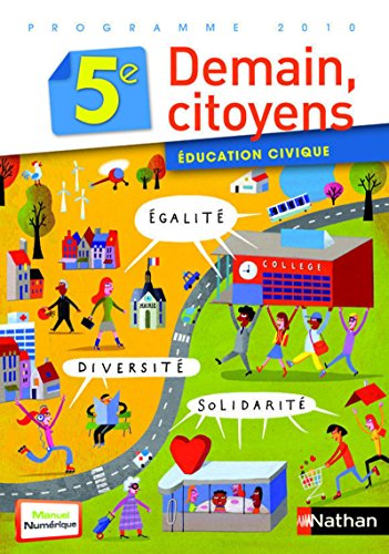 Education civique Demain citoyen 5e