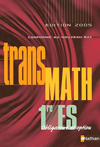 Transmath 1e ES Obligatoire et Option : Programme 2001