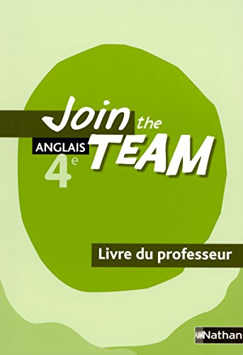 Anglais 4e Join the Team