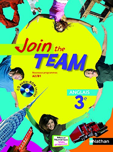 Join the team Anglais 3e, A2/B1 (1Cédérom)