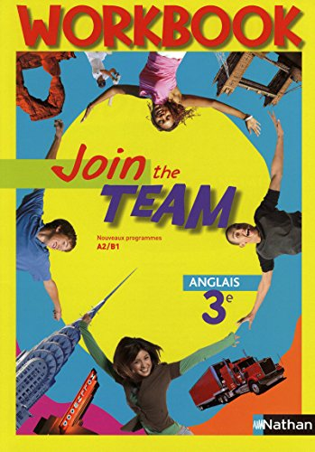 Anglais 3e Join the team
