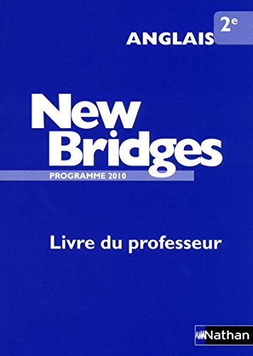 Anglais New Bridges 2e