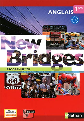 New Bridges Anglais 1res B1/B2 - programme 2011