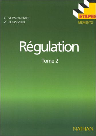 Etapes : régulation, tome 2