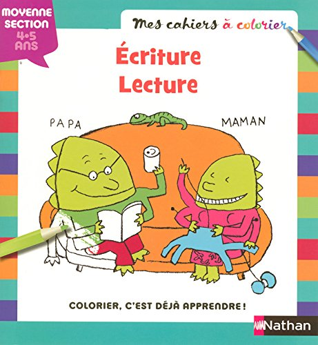 Ecriture-lecture moyenne section 4-5 ans