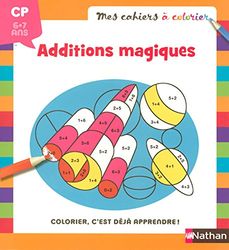 Additions magiques CP 6-7 ans