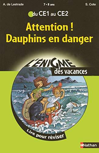 Attention ! Dauphins en danger