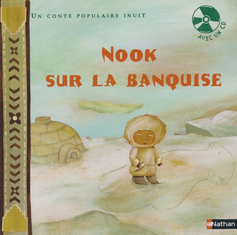 Nook sur la banquise (1CD audio)