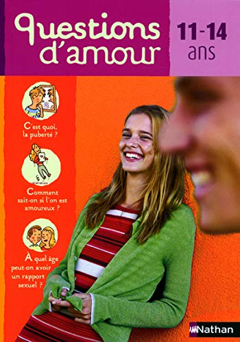Questions d'amours, 11-14ans