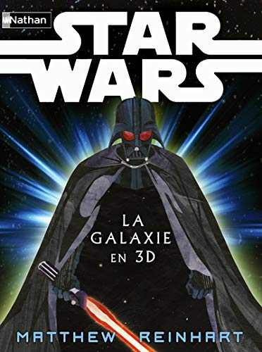 Star Wars : La Galaxie en 3D