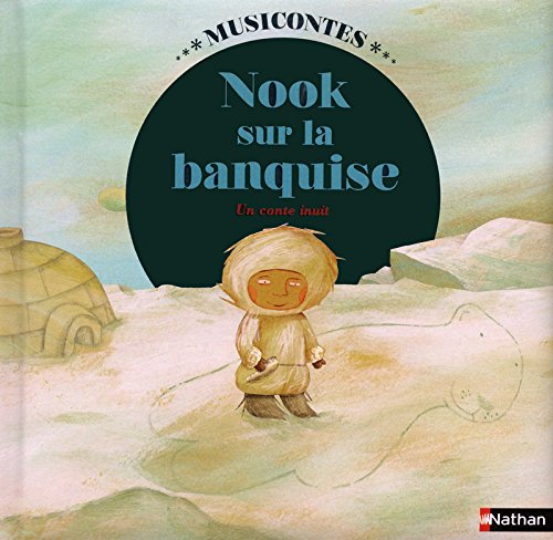 Nook sur la banquise (1 CD audio)