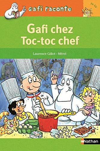 Gafi chez Toc-toc chef / [texte de] Stéphane Descornes ; [illustrations de] Mérel.
