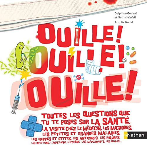 Ouille ! Ouille ! Ouille !   Weil, Nathalie