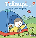 T'choupi fait du camping | Courtin, Thierry (1954-....). Illustrateur