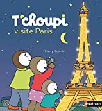 T'choupi visite Paris | Courtin, Thierry (1954-....). Illustrateur